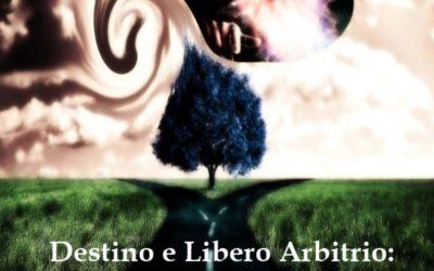 DESTINO E LIBERO ARBITRIO