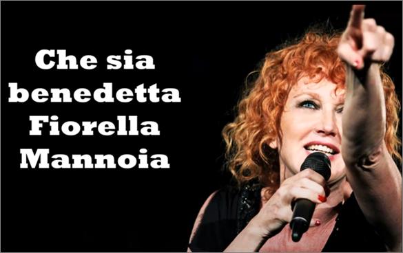 Che sia Benedetta - Fiorella Mannoia