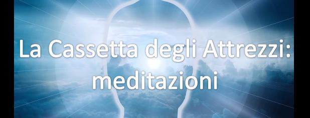 La cassetta degli attrezzi meditazioni